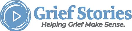 Grief Stories: Helping Grief Make Sense